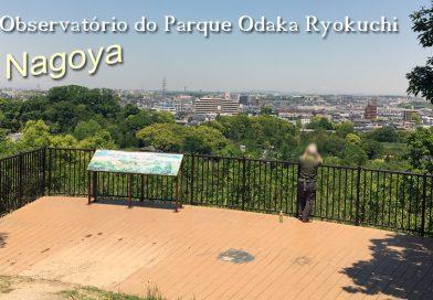 Observatório Odaka Ryokuchi – Nagoya